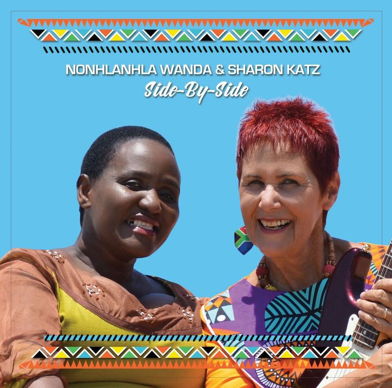 Sharon Katz & Nonhlanhla Wanda: Side-by-Side